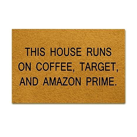 9cbd7112aa Amazon.com   Forever Case This House Runs On Coffee