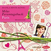 Milas Ferientagebuch: Paris | Bianka Minte-König