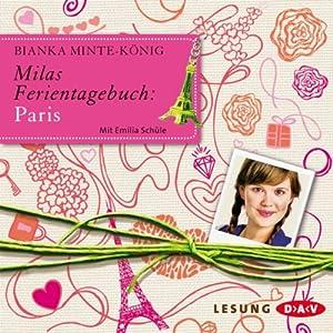 Milas Ferientagebuch: Paris Hörbuch