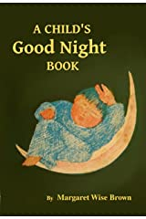 A Child's Good Night Book Kindle Edition