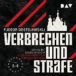 Verbrechen und Strafe 5-6 | Fjodor M. Dostojewskij