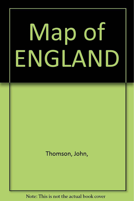 Map of ENGLAND Amazoncouk John Thomson Books