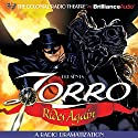 Zorro Rides Again: A Radio Dramatization Radio/TV Program by Johnston McCulley, D. J. Arneson Narrated by Jerry Robbins, Deniz Cordell