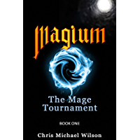Magium: The Mage Tournament (Book 1) (English Edition)