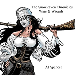 The SnowRaven Chronicles Audiobook