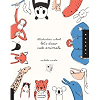 Let's Draw Cute Animals (Illustration School)