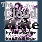 The Cloud of Hate | Fritz Leiber