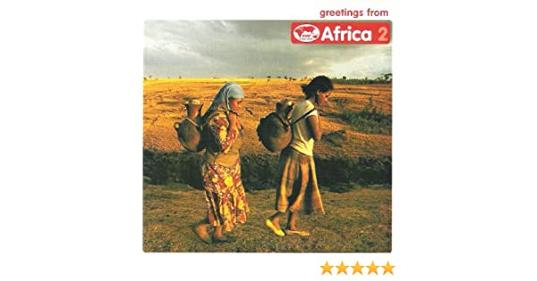 Greetings from africa 2 amazon music greetings from africa 2 amazon music m4hsunfo