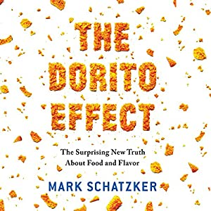 The Dorito Effect Hörbuch