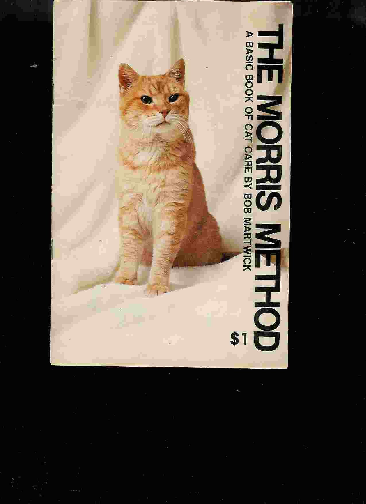 The Morris Method A Basic Book of Cat Care