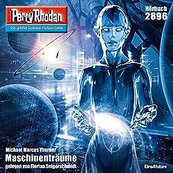 Maschinenträume (Perry Rhodan 2896)