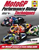 Performance Riding Techniques (3rd edition): The MotoGP manual of track riding skills