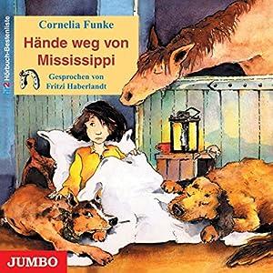 Hände weg von Mississippi Hörbuch