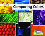 Comparing Colors, Nancy Harris, 1432921010