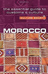 Morocco - Culture Smart!: The Essential Guide to Customs & Culture (Simple Guides)