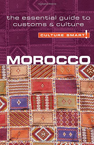 Read Online Morocco - Culture Smart!: the essential guide to customs & culture ebook