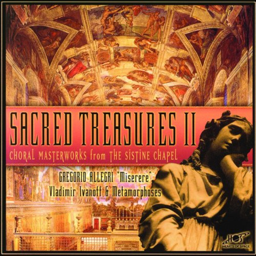 (Sacred Treasures II: Choral Masterworks from the Sistine Chapel)