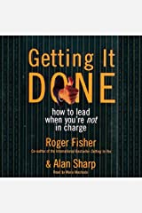 Getting It Done: How to Lead When You're Not in Charge Audible Audiobook