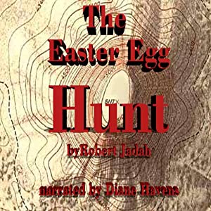 The Easter Egg Hunt Audiobook