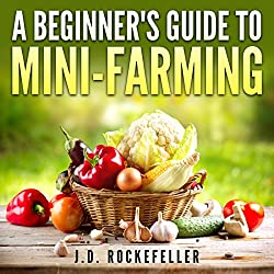 A Beginner's Guide to Mini-Farming