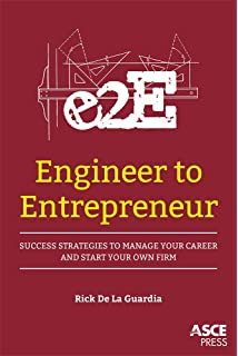 Engineer your own success 7 key elements to creating an engineer to entrepreneur success strategies to manage your career and start your own firm fandeluxe Gallery