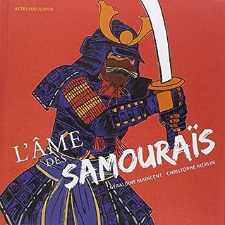 L'âme des samouraïs