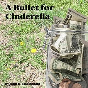 A Bullet for Cinderella Audiobook