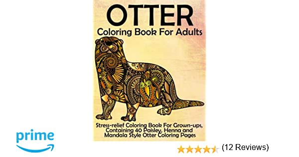Amazon.com: Otter Coloring Book for Adults: Stress-relief Coloring ...