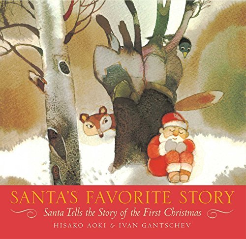 Santa's Favorite Story: Santa Tells the Story of the First Christmas by Hisako Aoki (1997-10-02)