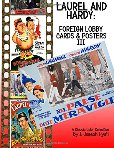 Laurel and Hardy: Foreign Lobby Cards and Posters III: A Color ...