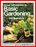 Basic Gardening, Sunset Publishing Staff, 0376030755