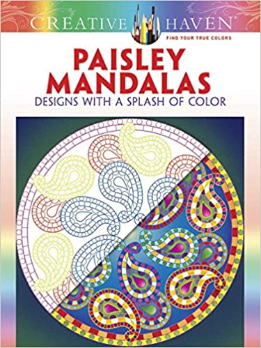 Creative Haven Paisley Mandalas Designs With A Splash Of Color Adult Coloring Shala Kerrigan 0800759805358 Amazon Books