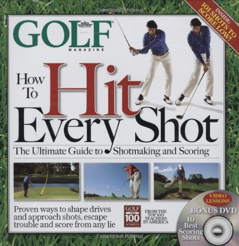 GOLF-MAGAZINE-How-To-Hit-Every-Shot