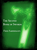 The Second Book Of Swords (Saberhagen's Swords Series 2)