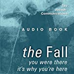 The Fall: The Joseph Communications | Michael G. Reccia