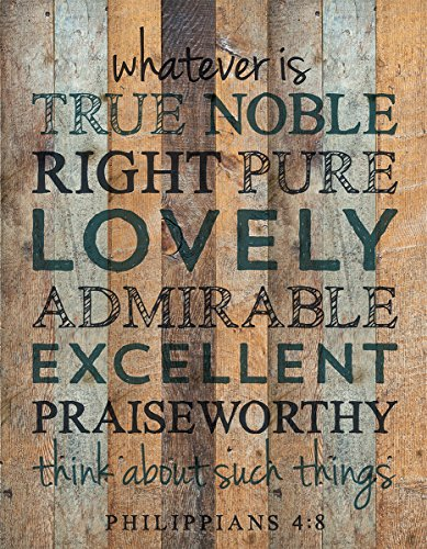 P. Graham Dunn Whatever is True Noble Pure Lovely 16 x 12 Wood Pallet Design Wall Art Sign