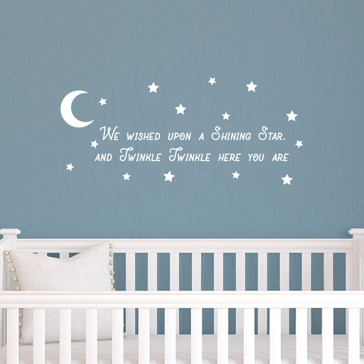 Vinyl Wall Art Decal - We Wished Upon A Shining Star and Twinkle Twinkle Here You are - 11