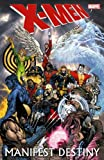 Front cover for the book X-Men: Manifest Destiny by Jason Aaron