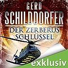 Der Zerberus Schlüssel (John Finch 4) Hörbuch von Gerd Schilddorfer Gesprochen von: Wolfgang Wagner