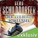 Der Zerberus Schlüssel (John Finch 4) | Gerd Schilddorfer