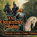 The Outstretched Shadow: The Obsidian Trilogy, Book 1 Audiobook by Mercedes Lackey, James Mallory Narrated by Susan Ericksen