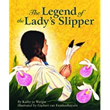 The Legend of the Lady's Slipper (Myths, Legends, Fairy and Folktales)