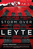 img - for Storm Over Leyte: The Philippine Invasion and the Destruction of the Japanese Navy book / textbook / text book