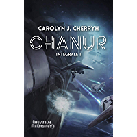 Chanur (L'Intégrale 1)