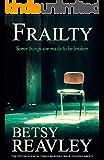 Frailty (English Edition)