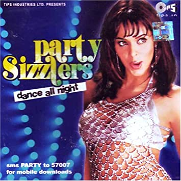 Various artist - Party sizzlers(indian/bollywood movie/hit