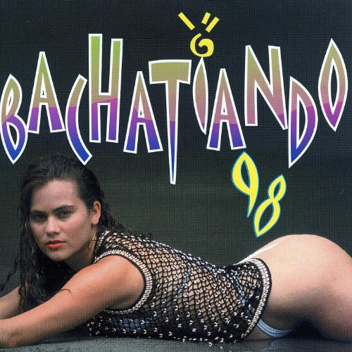 Stream or buy for $7.99 · Bachatiando 98