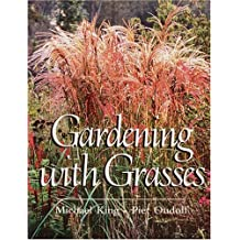 Gardening With Grasses: Design and Cultivation