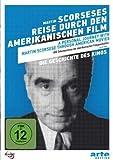 Die Geschichte des Kinos - Martin Scorseses Reise durch den amerikanischen Film [Alemania] [DVD]