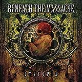Dystopia by Beneath the Massacre (2008-10-28)